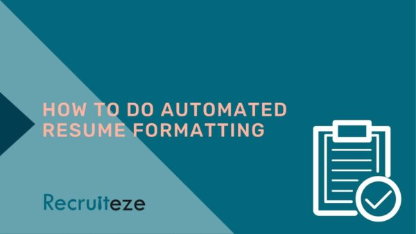 how to do automated resume formatting