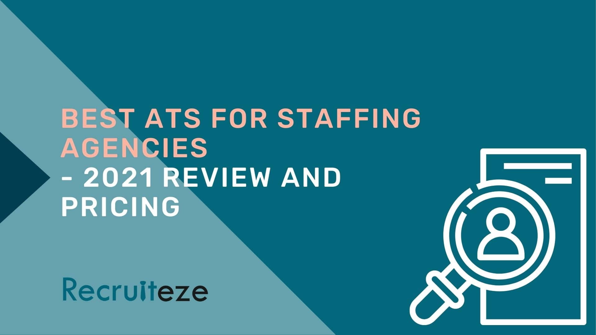 Best ATS for staffing agencies - Recruiteze featured image