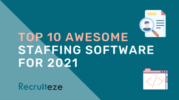 Recruiteze FI: Top 10 Awesome Staffing Software for 2021