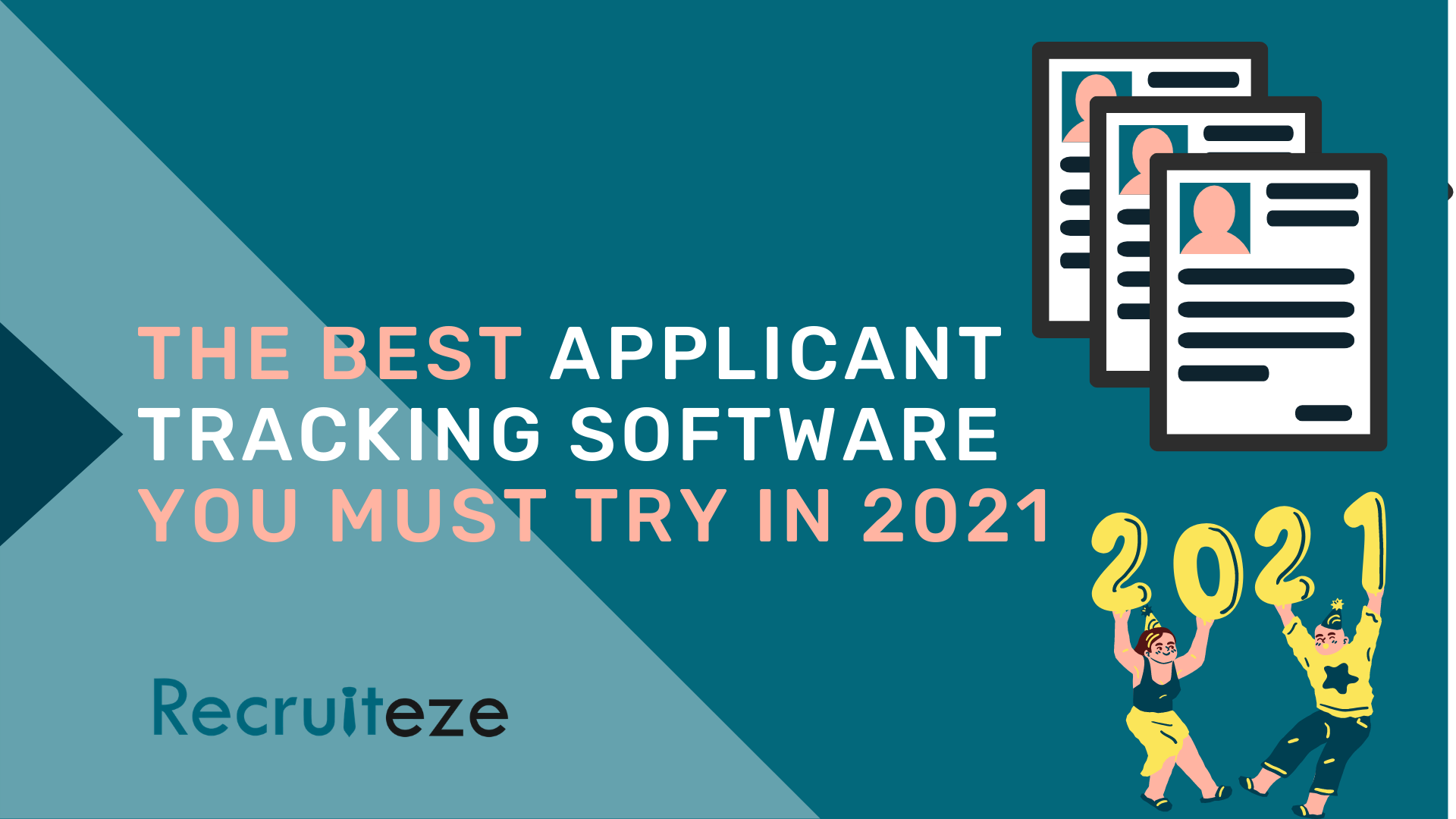 Recruiteze: The Best Applicant Tracking Software You MUST Try in 2021