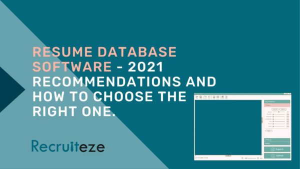 Resume Database Software - 2021 Recommendations and How to Choose the Right One