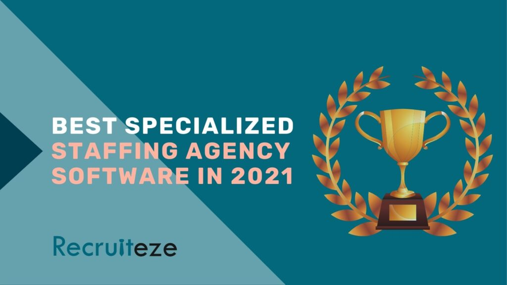 best specialized staffing agency software in 2021