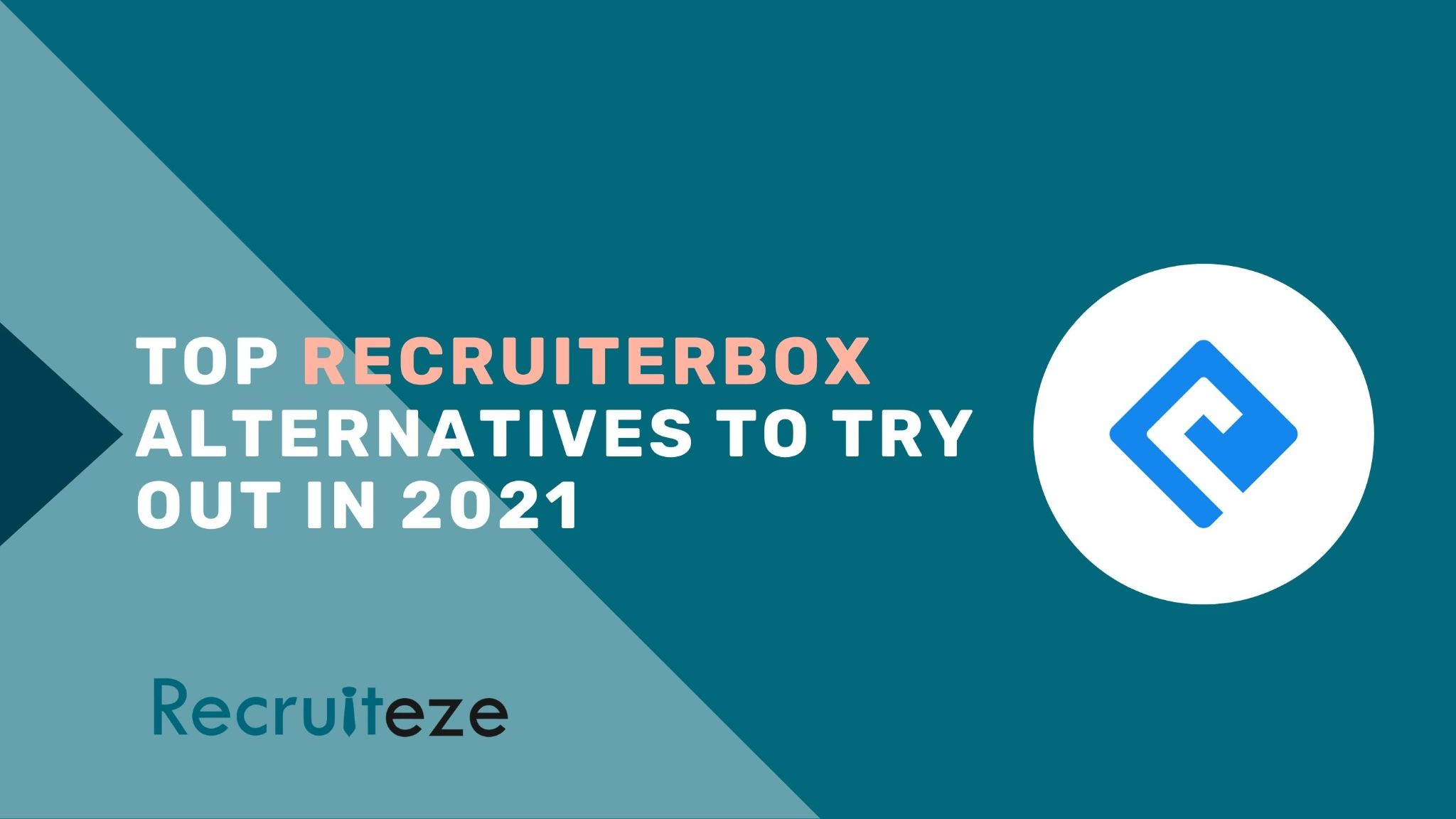 Recruiterbox Competitors and Alternatives [Tested by Experts]