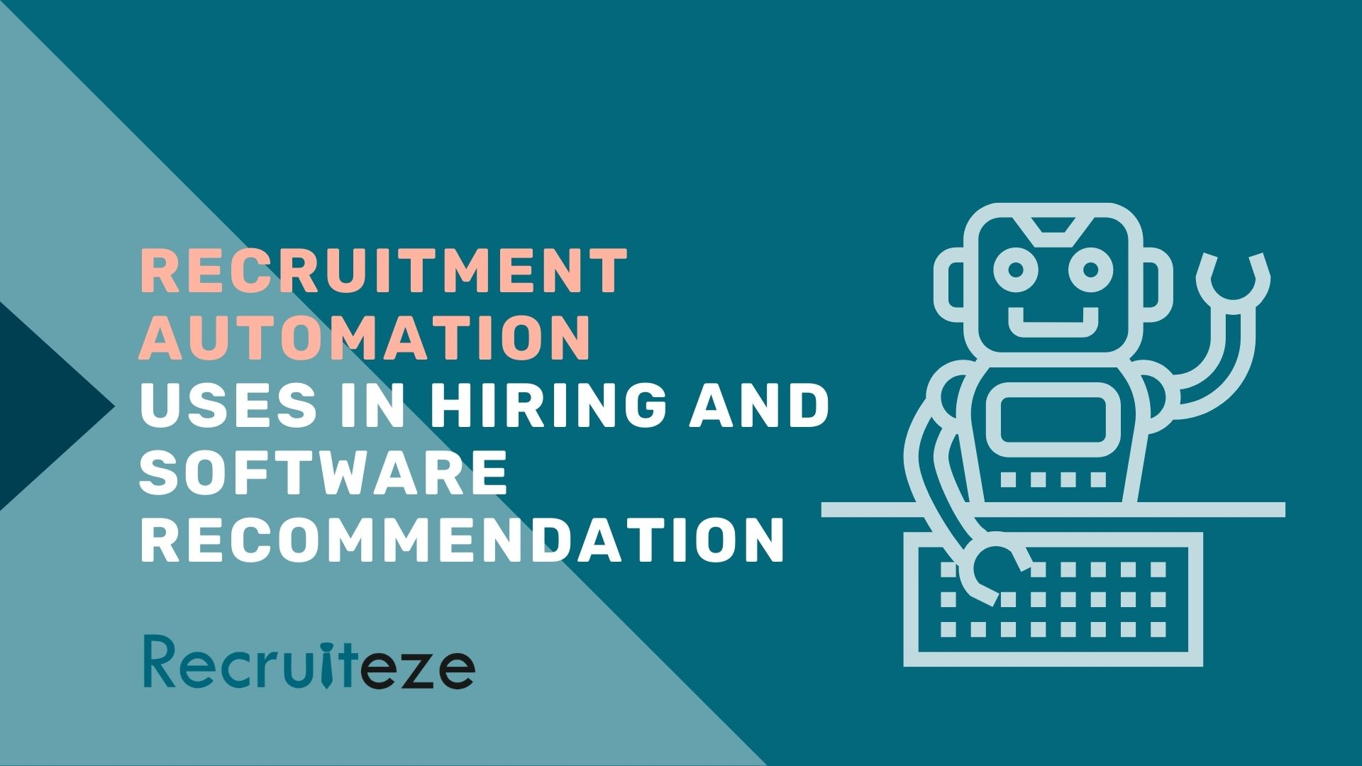 Recruitment Automation - Uses and Recommendations [In-Depth Guide]